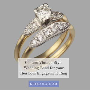Custom Vintage Style Wedding Band for your Heirloom Engagement Ring