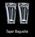 Tapered Baguette